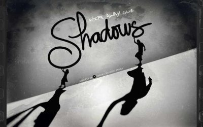 Wipe Away Our Shadows